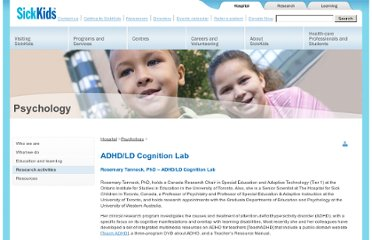 http://www.sickkids.ca/Psychology/Research-activities/ADHD-LD-Cognition-Lab.html