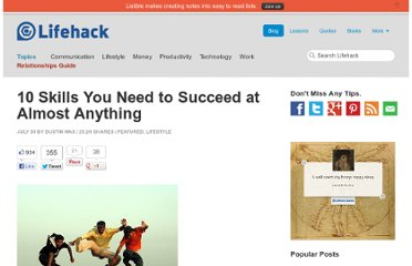 http://www.lifehack.org/articles/lifestyle/10-skills-you-need-to-succeed-at-almost-anything.html
