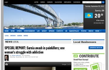 http://www.theobserver.ca/2011/11/25/special-report-sarnia-awash-in-painkillers-one-womans-struggle-with-addiction