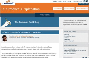 http://www.commoncraft.com/tools-and-resources-remarkable-explanations