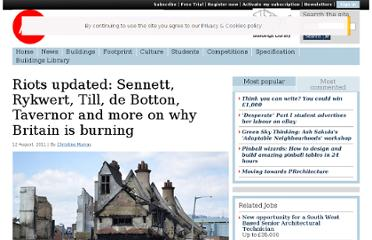 http://www.architectsjournal.co.uk/riots-updated-sennett-rykwert-till-de-botton-tavernor-and-more-on-why-britain-is-burning/8618373.article