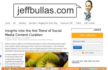 http://www.jeffbullas.com/2012/09/26/insights-into-the-hot-trend-of-social-media-content-curation/