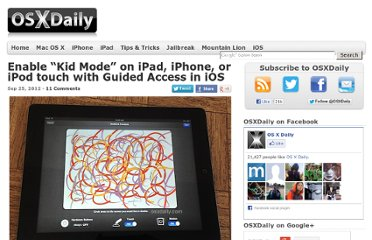 http://osxdaily.com/2012/09/25/enable-guided-access-ios/