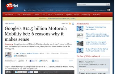 http://www.zdnet.com/blog/btl/googles-12-5-billion-motorola-mobility-bet-6-reasons-why-it-makes-sense/54987