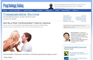 http://www.psychologytoday.com/blog/communication-success/201205/are-you-poor-communicator-how-improve