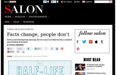 http://www.salon.com/2012/09/25/facts_change_people_dont/