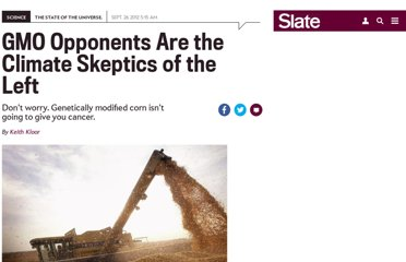 http://www.slate.com/articles/health_and_science/science/2012/09/are_gmo_foods_safe_opponents_are_skewing_the_science_to_scare_people_.html