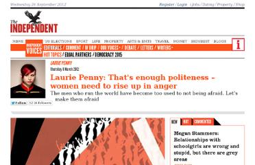 http://www.independent.co.uk/voices/commentators/laurie-penny-thats-enough-politeness--women-need-to-rise-up-in-anger-7544480.html