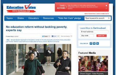 http://educationvotes.nea.org/2012/05/06/no-education-reform-without-tackling-poverty-experts-say/