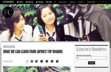 http://www.fastcompany.com/1823179/what-we-can-learn-japans-top-brands