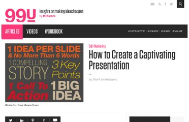 http://99u.com/tips/7039/How-to-Create-a-Captivating-Presentation