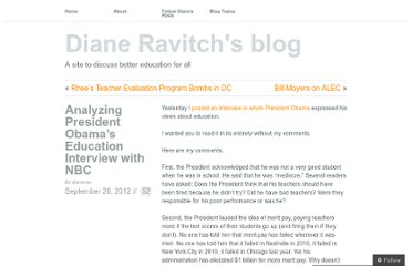 http://dianeravitch.net/2012/09/26/analyzin-president-obamas-education-interview-with-nbc/