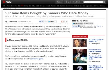 http://uk.ign.com/articles/2012/09/24/5-insane-items-bought-by-gamers-who-hate-money