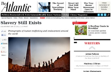 http://www.theatlantic.com/international/archive/2012/09/slavery-still-exists/262847/