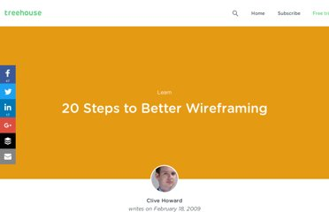 http://blog.teamtreehouse.com/20-steps-to-better-wireframing