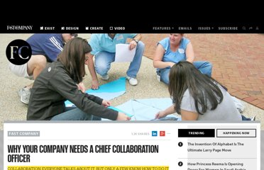 http://www.fastcompany.com/1836468/why-your-company-needs-chief-collaboration-officer