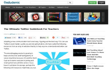 http://edudemic.com/2010/06/the-ultimate-twitter-guidebook/