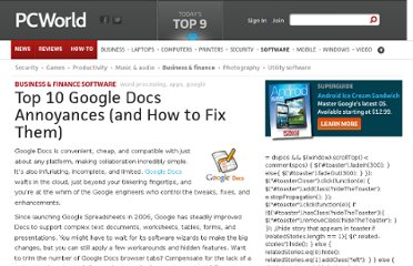 http://www.pcworld.com/article/251496/top_10_google_docs_annoyances_and_how_to_fix_them_.html