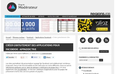 http://www.blogdumoderateur.com/creer-gratuitement-des-applications-pour-facebook-appaddictive/