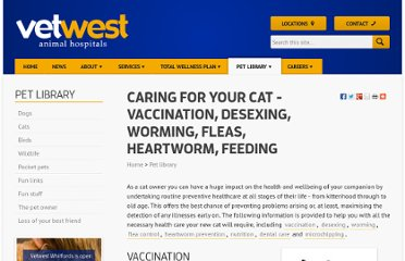 http://www.vetwest.com.au/pet-library/caring-for-your-cat-vaccination-desexing-worming-fleas-heartworm-feeding