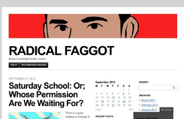 http://radfag.wordpress.com/2012/09/27/saturday-school-or-whose-permission-are-we-waiting-for/