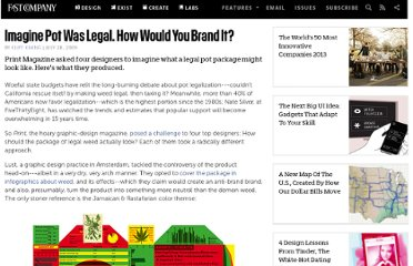 http://www.fastcompany.com/1320039/imagine-pot-was-legal-how-would-you-brand-it
