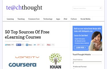 http://www.teachthought.com/learning/50-top-sources-of-free-elearning-courses/