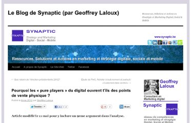 http://www.synaptic.be/blog/pourquoi-les-pure-players-du-digital-ouvrent-tils-des-points-de-vente-physique/