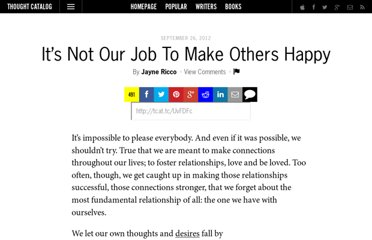 http://thoughtcatalog.com/2012/its-not-our-job-to-make-others-happy/