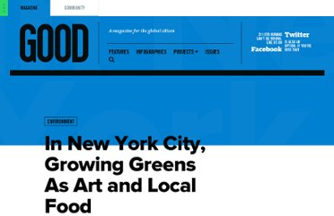 http://www.good.is/posts/in-new-york-city-growing-greens-as-art-and-local-food