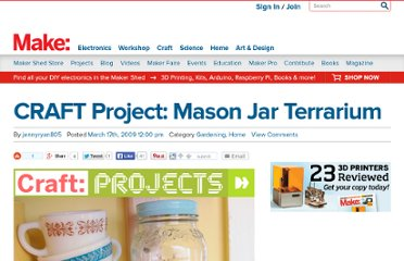 http://blog.makezine.com/craft/craft_project_mason_jar_terrar/