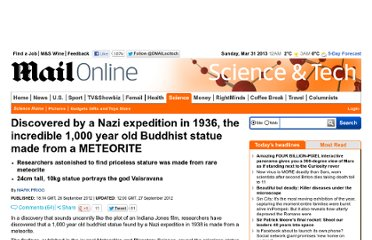 http://www.dailymail.co.uk/sciencetech/article-2209017/Discovered-Nazi-expedition-1936-incredible-1-000-year-old-Buddhist-statue-METEORITE.html