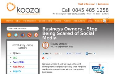 http://www.koozai.com/blog/social-media/business-owners-stop-being-scared-of-social-media/