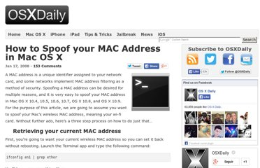 http://osxdaily.com/2008/01/17/how-to-spoof-your-mac-address-in-mac-os-x/