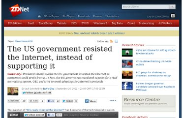 http://www.zdnet.com/the-us-government-resisted-the-internet-instead-of-supporting-it-7000004839/