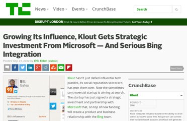 http://techcrunch.com/2012/09/27/growing-its-influence-klout-gets-strategic-investment-from-microsoft-and-serious-bing-integration/