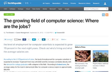 http://www.techrepublic.com/blog/career/the-growing-field-of-computer-science-where-are-the-jobs/4624