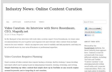http://blog.socialgrindr.com/article/video-curation-an-interview-with-steve-rosenbaum-ceo-magnify-net/