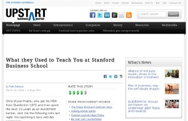 http://upstart.bizjournals.com/views/blogs/market-movers/2009/03/29/what-they-used-to-teach-you-at-stanford-business-school.html