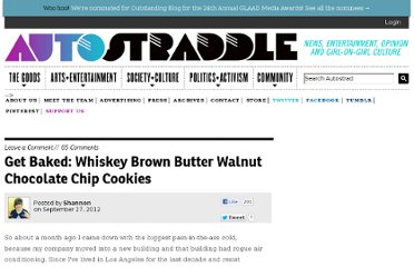 http://www.autostraddle.com/get-baked-whiskey-brown-butter-walnut-chocolate-chip-cookies-146650/