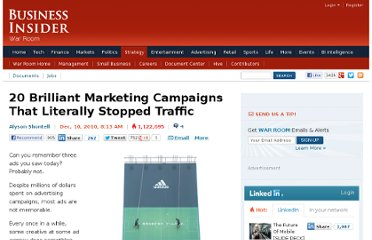 http://www.businessinsider.com/20-brilliant-marketing-campaigns-that-literally-stop-traffic-2010-12?op=1#for-more-great-marketing-campaigns-dont-miss-21