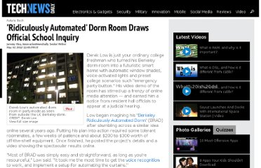 http://www.technewsdaily.com/5716-ridiculously-automated-dorm-room.html