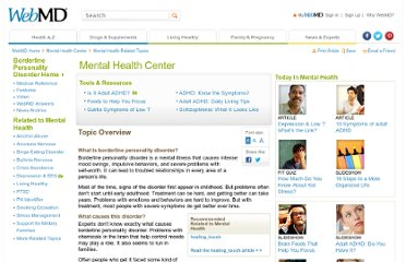 http://www.webmd.com/mental-health/tc/borderline-personality-disorder-topic-overview