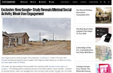 http://www.fastcompany.com/1837332/exclusive-new-google-study-reveals-minimal-social-activity-weak-user-engagement