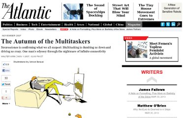 http://www.theatlantic.com/magazine/archive/2007/11/the-autumn-of-the-multitaskers/306342/