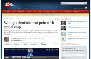 http://www.zdnet.com/sydney-scientists-beat-pain-with-spinal-chip-1339307941/
