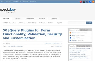 http://speckyboy.com/2010/06/22/50-jquery-plugins-for-form-functionality-validation-security-and-customisation/