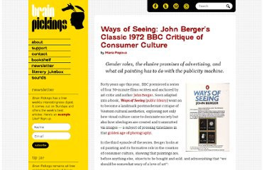http://www.brainpickings.org/index.php/2012/09/28/ways-of-seeing-john-berger/