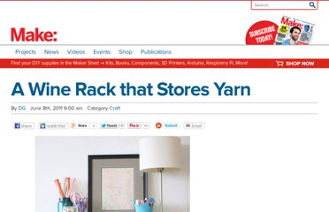 http://blog.makezine.com/craft/a_wine_rack_that_stores_yarn/