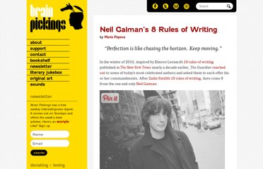 http://www.brainpickings.org/index.php/2012/09/28/neil-gaiman-8-rules-of-writing/
